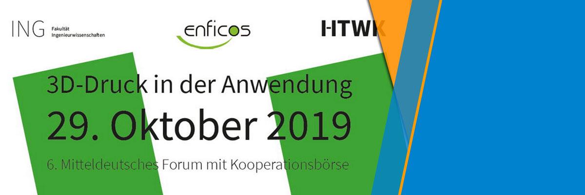3D-Druck in der Anwendung: 6. Mitteldeutsches Forum am 29. Oktober 2019